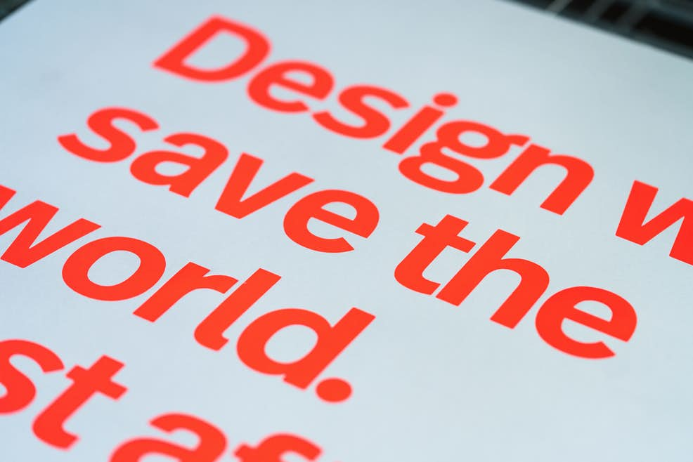 Design will save the world  Just after Rock & Roll does  (3rd edition,  Day-Glo)